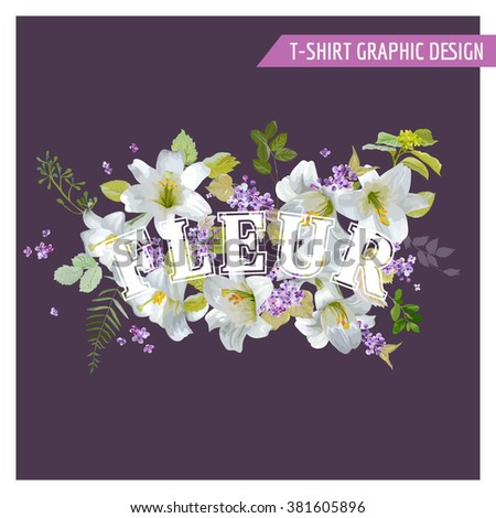 Floral Lily Shabby Chic Graphic Design - for t-shirt, fashion, prints - in vector