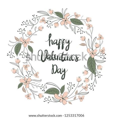 Floral wreath. Valentine`s Day Callygraphic Wreath - hand drawn Vector illustration. #1253317006