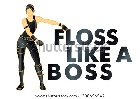 floss like a boss, dance, t-shirt - Vector.  Fortnite concept.
