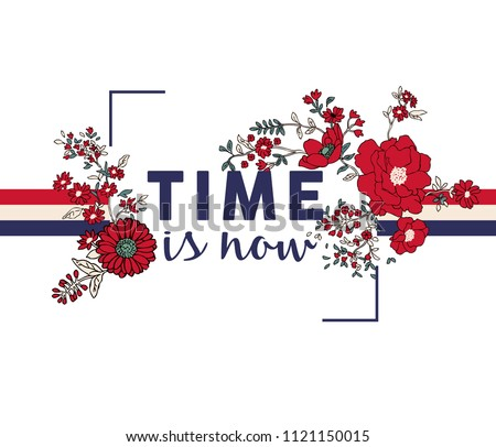 Flower print and slogan. For t-shirt or other uses,in vector.
