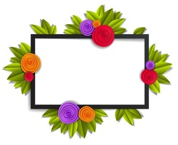 Flowers and leaves beautiful background or frame with blank copy space for text, vector illustration in paper cut style. Wedding invitation or romantic greeting card.