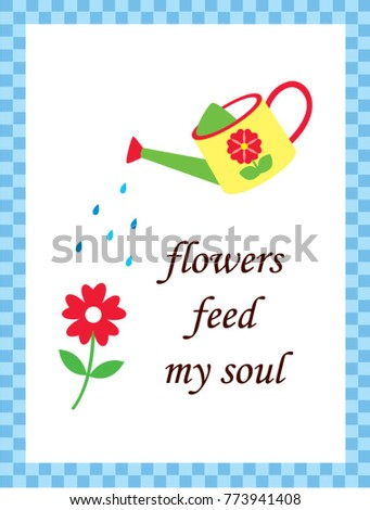 flowers feed my soul poster