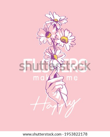 flowers slogan with hand drawn