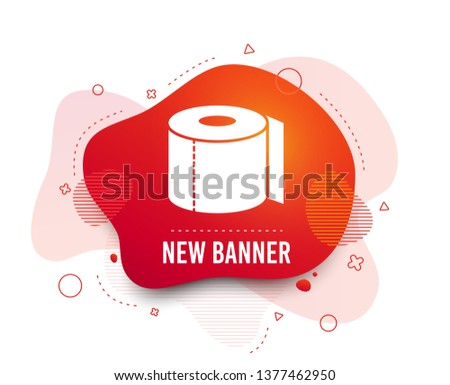 Fluid badge. Toilet paper sign icon. WC roll symbol. Abstract shape. Gradient toilet icon. Flyer liquid banner. Vector
