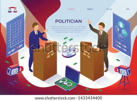 Flyer Inscription Politician, Bribery Charges. Flat Politician Conflict Between Actions an Elected Person and Interests Society. Political Debate before Election. Vector Illustration.