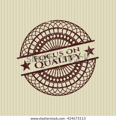 Focus on Quality grunge stamp