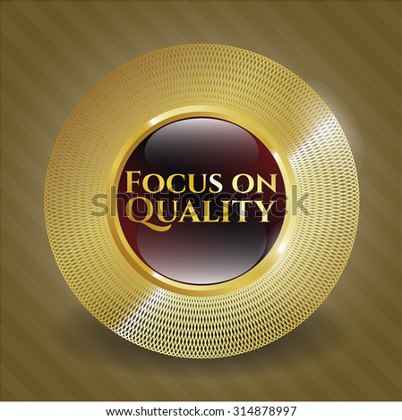 Focus on Quality shiny emblem