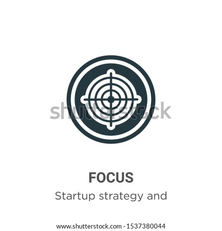 Focus vector icon on white background. Flat vector focus icon symbol sign from modern startup strategy and success collection for mobile concept and web apps design.
