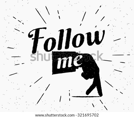 Follow me illustration for social networks. Vintage graphic design of human hand gesture with old-fashioned lettering for social media networks and community