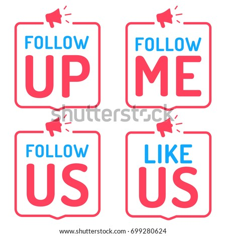 Follow up, me, us. Like us. Badge, icon, logo. Vector set illustrations on white background. Concept for social media.