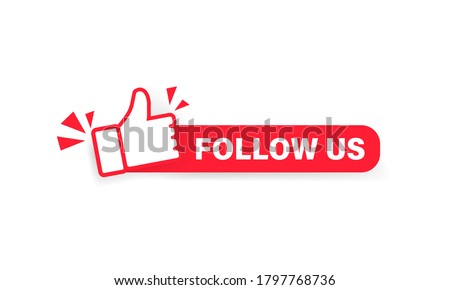 Follow us banner. Label with thumbs up icon. Sticker. Social media concept. Vector on isolated white background. EPS 10 Stockfoto ©