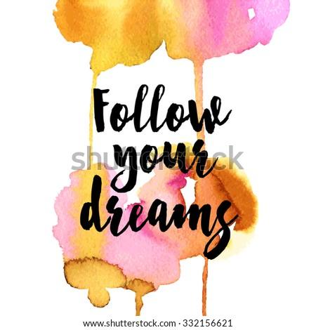 follow you dreams positive