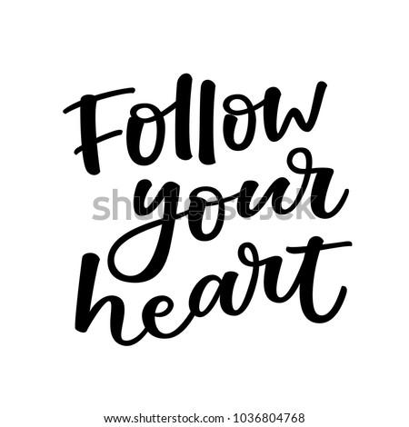 follow you heart   lovely hand