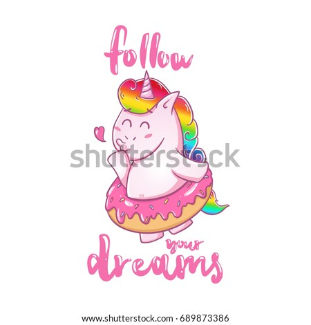 Follow your dreams card. Magic unicorn ballerina donut. Poster, print cute, vector #689873386