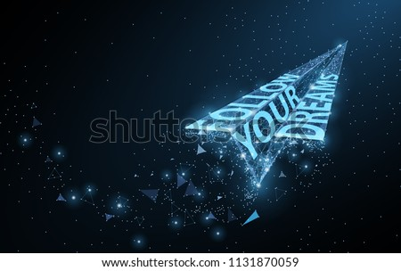 Follow your dreams. Low poly paper airplane with Motivational slogan on dark blue with dots and stars. Dream, freedom, inspiration and positive concept illustration or background. Shirt print