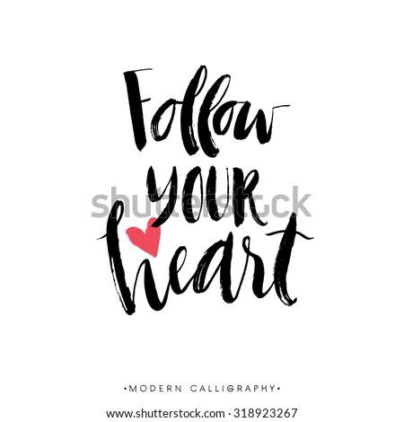 follow your heart modern brush