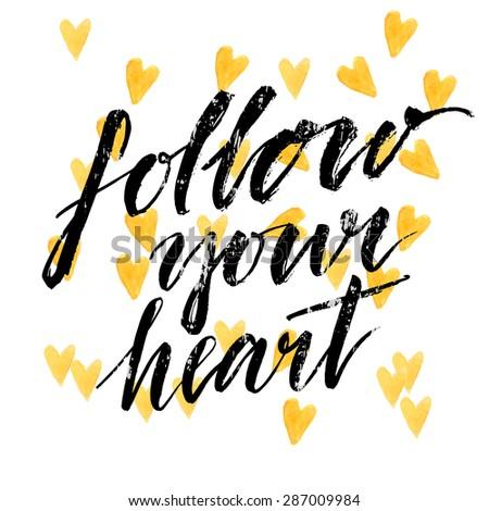 follow your heart   modern