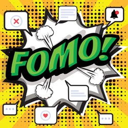 FOMO, fear of missing out concept. Speech Bubble Vector illustration.