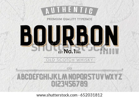 Font.Alphabet.Script.Typeface.Label.Bourbon typeface.For labels and different type designs