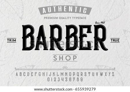 Font. Alphabet. Script. Typeface. Label. Modern Barber Shop typeface. For labels and different type designs