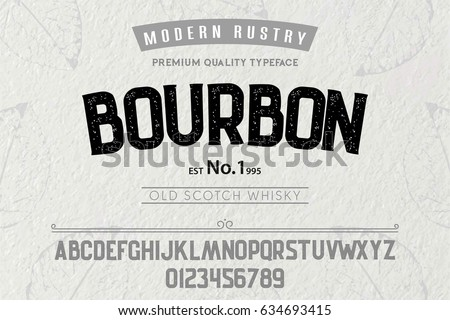 Font.Alphabet.Script.Typeface.Label.Modern Rustry Bourbon typeface.For labels and different type designs