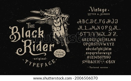 Font Black Rider. Craft retro vintage typeface design. Graphic display alphabet. Fantasy type letters. Latin characters, numbers. Vector illustration. Old badge, label, logo, print template. Foto d'archivio ©