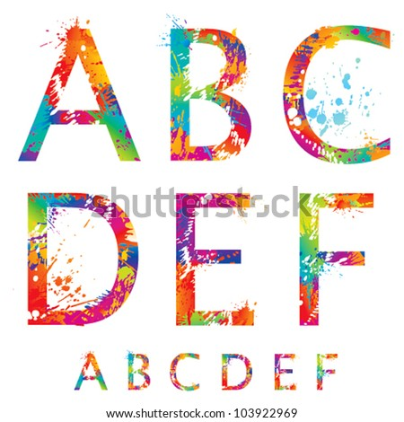 Font - Colorful letters with drops and splashes from A to F. Vector illustration.