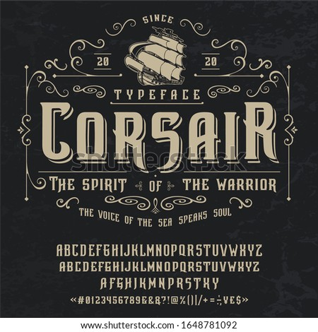 Font CORSAIR. Craft retro vintage typeface design. Graphic display alphabet. Fantasy style letters. Latin characters and numbers. Vector illustration. Old badge, label, logo template. Stok fotoğraf ©