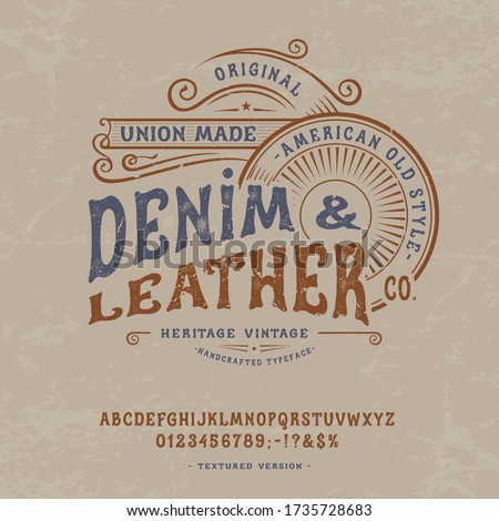 Font Denim & Leather. Craft retro vintage typeface design. Graphic display alphabet. Western type letters. Latin characters, numbers. Vector illustration. Old badge, label, logo template  Photo stock ©