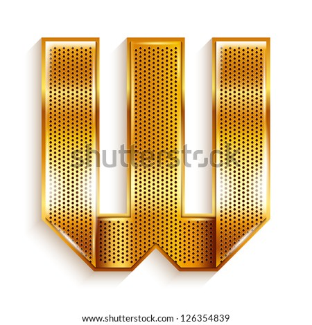 Font folded from a metallic gold perforated ribbon Letter W Vector illustration 10eps