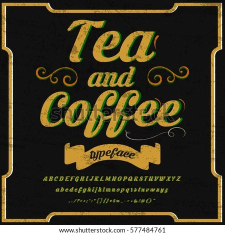 font handwritten vector Calligraphic vector vintage alphabet,vector,script,font,labels,designers for typeface,grunge,banners with decoration,handcrafted,Hand Lettering named  tea and coffee