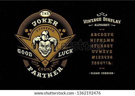 Font Joker. Hand crafted retro typeface design. Handmade  lettering. Vintage display alphabet. Vector graphic illustration old badge label logo template.