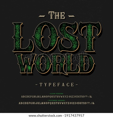 Font The Lost World. Craft retro vintage typeface design. Graphic display alphabet. Fantasy type letters. Latin characters, numbers. Vector illustration. Old badge, label, logo template.  Foto stock ©