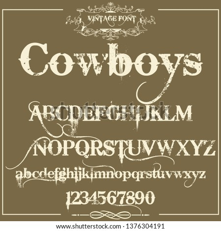 Font. Typeface. Script. Western style - vintage script font. Vector typeface for labels and any type designs - stock vector.Urban style - vintage script font.