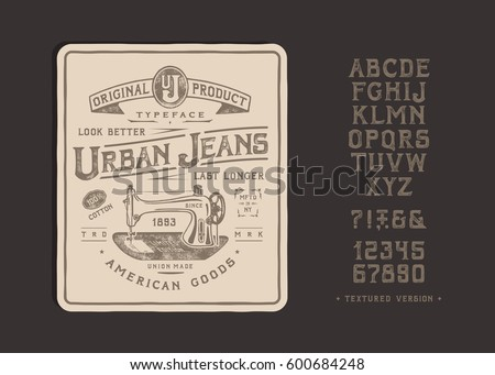 FONT URBAN JEANS. Craft vintage typeface design. Fashion type. Serif alphabet. Pop modern display vector letters. Drawn SEWING MACHINE in graphic style. Set of Latin characters, numbers, punctuation.