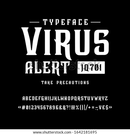 Font Virus alert. Craft retro vintage typeface design. Graphic display alphabet. Fantasy style letters. Latin characters and numbers. Vector illustration. Old badge, label, logo template.  Foto stock ©