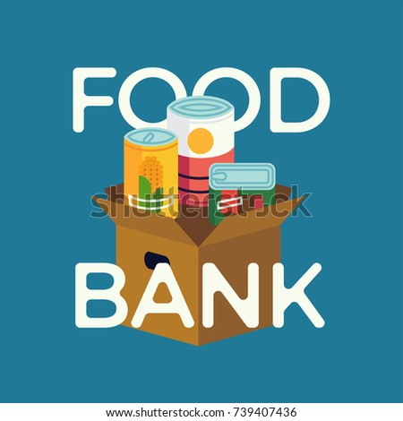 Food Bank simple concept illustration with canned non perishable foods and primitive lettering. Vector flat design on food donation charity activity