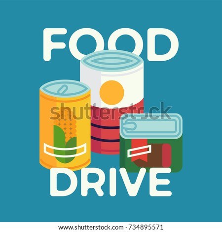 Food Drive simple concept illustration with canned non perishable foods and primitive lettering. Vector flat design on food donation charity activity