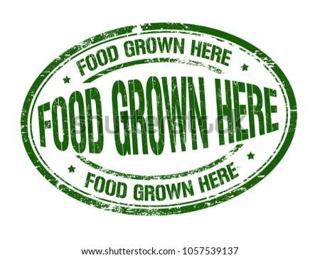 food grown here grunge rubber