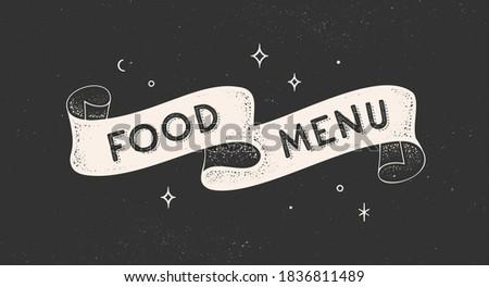 Food Menu. Vintage ribbon with text Food Menu. Black white vintage banner with ribbon, graphic design. Old school hand-drawn element for cafe, bar, restaurant, food menu. Vector Illustration