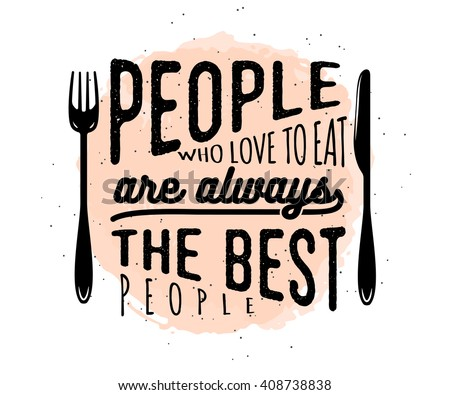 Food related typographic quote. Food old logo design. Foodstuffs background printable. Vintage kitchen print element with fork and knife on grunge spot background #408738838