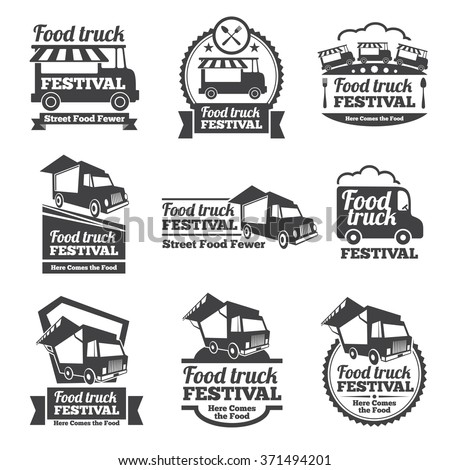 Food truck festival emblems and logos vector set. Festival street food, badge food festival, emblem food truck illustration