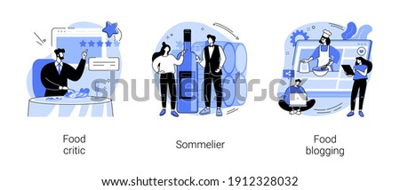 Foodie abstract concept vector illustration set. Food critic, sommelier and cook blogging, restaurant rating, culinary show, streaming, street food menu, wine service, review abstract metaphor.