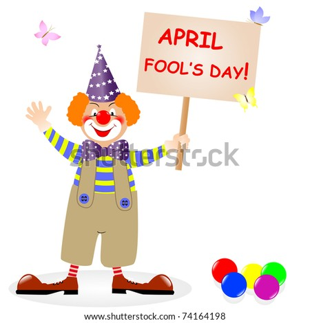 Fool's day. The amusing clown with poster. Vector illustration.