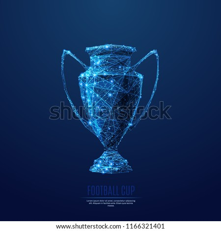 Football cup. Low poly blue. Polygonal abstract sports illustration. In the form of a starry sky or space. Vector image in RGB Color mode.