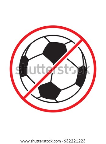 football playing not allowed