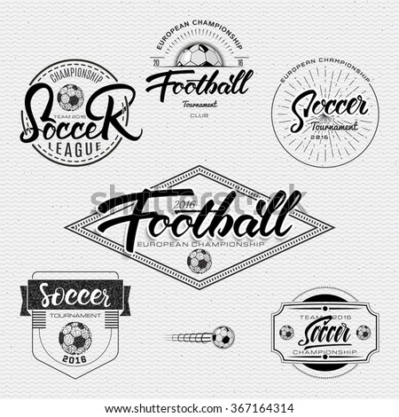 Football, Soccer tournament, championship, league Hand lettering badges labels can be used for design, presentations, brochures, flyers, sports equipment, corporate identity, sales