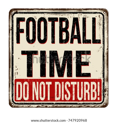 football time  do not disturb