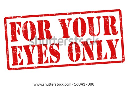 For your eyes only grunge rubber stamp on white, vector illustration