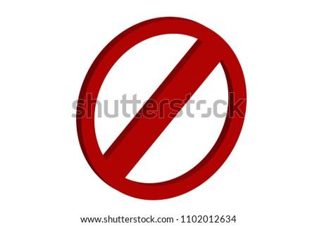 Forbidden sign over white. #1102012634